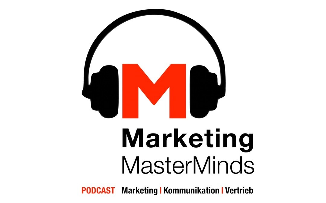 Marketing MasterMinds – E14 – Podcast als Marketinginstrument